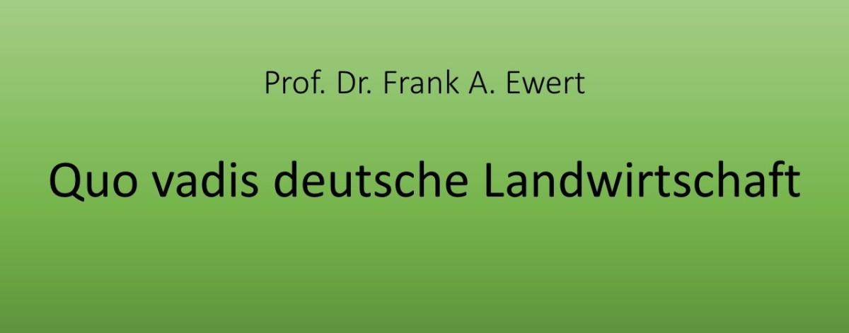 Quo vadis deutscheLandwirtschaft